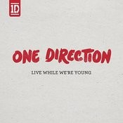 Live While We're Young (Dave Aude Remix) Song
