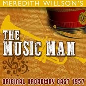 Meredith Willson's The Music Man (Original Broadway Cast 1957) Songs