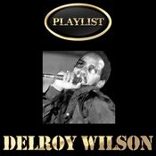 Delroy Wilson Playlist Songs