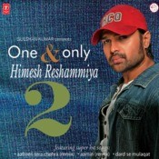 One Only Himesh Reshammiya Vol.2 Songs