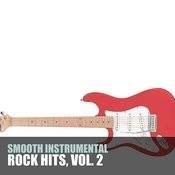 Smooth Instrumental Rock Hits, Vol. 2 Songs