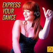 Express Your Dance Songs