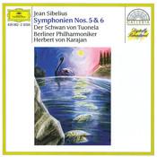 Sibelius: Symphonies Nos. 5 & 6; The Swan of Tuonela Songs