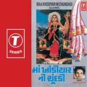Maa Khodiyar Ni Chunddi Songs