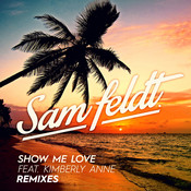 Show Me Love (Remixes) Songs
