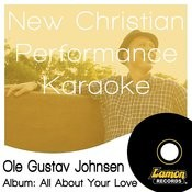 New Christian Performance Karaoke - Ole Gustav Johnsen Songs