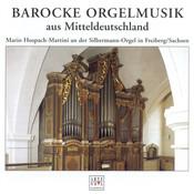 Barocke Orgelmusik aus Mitteldeutschland Songs