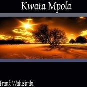 Kwata Mpola Songs