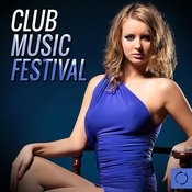 Club Music Festival Songs