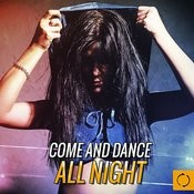 Come And Dance All Night Songs