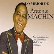 Lo Mejor De Antonio Machín Songs
