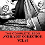 The Complete 1950's Schlager Collection, Vol. 11 Songs