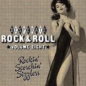 Desperate Rock'n'roll Vol. 8, Rockin' Scorchin' Sizzlers Songs