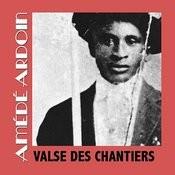 Valse Des Chantiers Songs