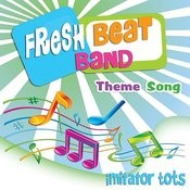 Fresh Beat Band Theme Song Songs