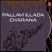 Pallavi Illada Charana Songs