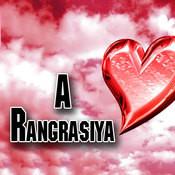 A Rangrasiya Songs