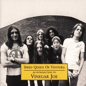 Speed Queen Of Ventura: An introduction To Vinegar Joe Songs