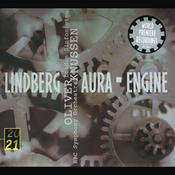 Lindberg: Aura/Engine Songs