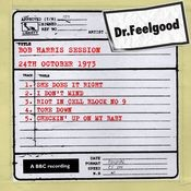 Dr Feelgood - BBC Bob Harris Session (24th October 1973) Songs