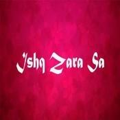 Ishq Zara Sa  Songs