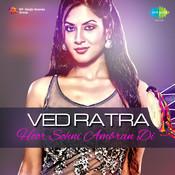 Ved Ratra - Hoor Sohni Ambran Di Songs