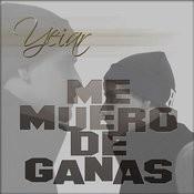 Me Muero De Ganas Songs