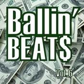 Ballin' Beats, Vol. 6 Songs