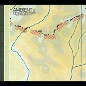 Ambient 2/The Plateaux Of Mirror Songs