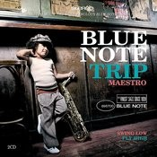 Blue Note Trip 8: Swing Low/Fly High Songs