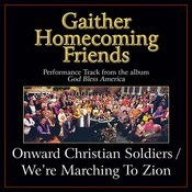Onward Christian Soldiers/We're Marching To Zion (Medley) Performance Tracks Songs