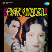 Pyar Ki Manzil Songs