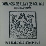 Romances de alla y de aca, Vol. 4. Venezuela - España Songs