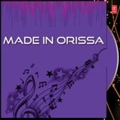 Made In Orissa Songs