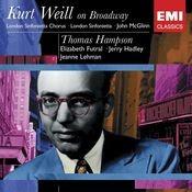 Kurt Weil On Broadway: Thomas Hampson Songs