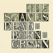Dead & Born & Grown Songs