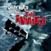 Dirty Water: The Very Best Of The Inmates Songs