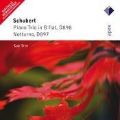 Schubert : Piano Trio No.1 & Piano Trio, 'Notturno' (-  Apex) Songs