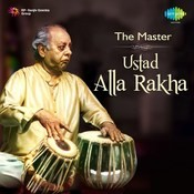 The Master - Ustad Alla Rakha Songs