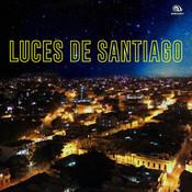 Luces de Santiago (Remasterizado) Songs