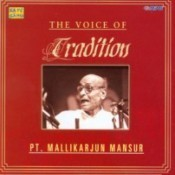 The Voice Of Tradition - Mallikarjun Mansoor Songs