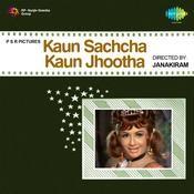 Kaun Sachcha Kaun Jhootha Songs