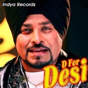 D For Desi Songs