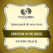 Christian In The House Songs