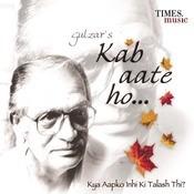 Kab Aate Ho  Songs
