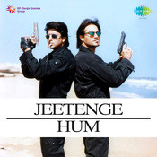 Jeetenge Hum Songs