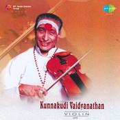 Kunnakudi Vaidyanathan Violin Songs