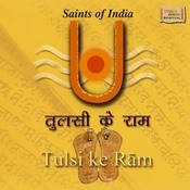 Saints Of India Tulsi Ke Ram Songs