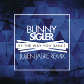 By the Way You Dance (Julien Jabre Remix) Songs