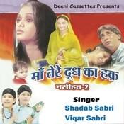 Maa Tere Doodh Ka Haq Nasihat 2 Songs